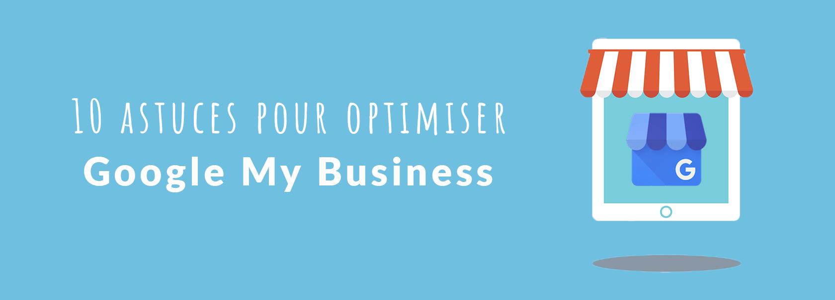 bandeau :10 astuces pour optimiser sa fiche google my business