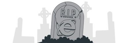 La fin imminente et programmée d'Internet Explorer